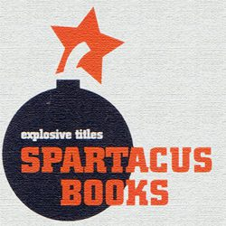 "Logo - Spartacus Books is written in bold orange text with the tagline ""explosive titles"" superimposed over an image of a black bomb with an orange star as its fuse"